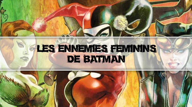 Les ennemies féminins de Batman