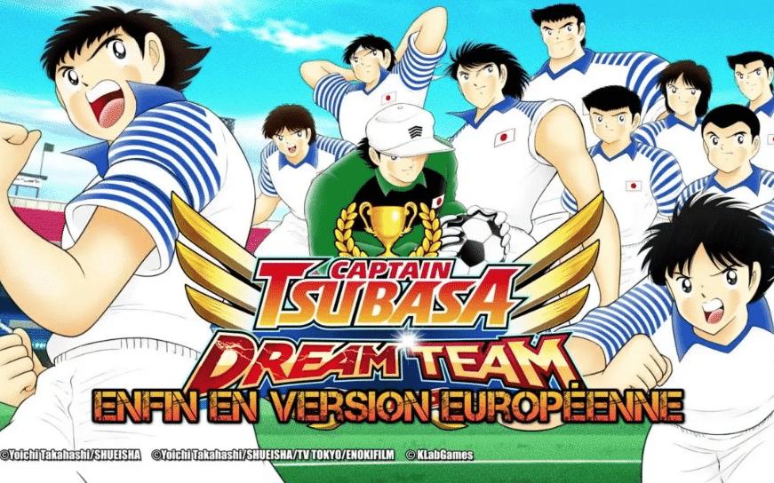 Captain Tsubasa Dream Team ! Enfin une version EU