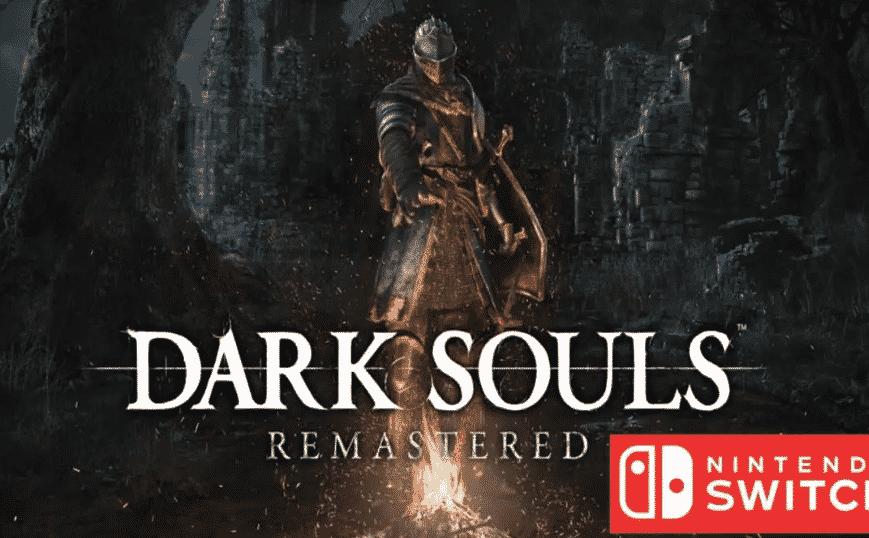 Dark Souls Remastered ! Du hardcoregamer sur switch