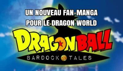 Bardock Tales : Un nouveau fan-manga débarque