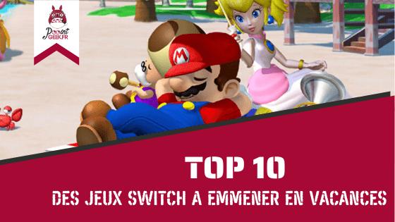 Top 10 des jeux Switch à emmener en vacances
